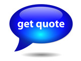 GET QUOTE Speech Bubble Icon (web button free quotation service) poster