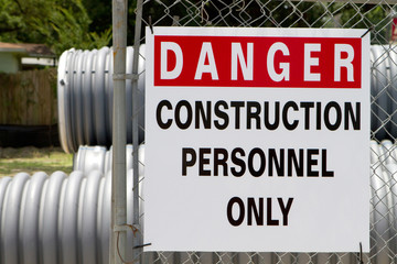 Danger Construction Personnel Only