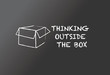 "Chalkboard ""thinking outside the box"""
