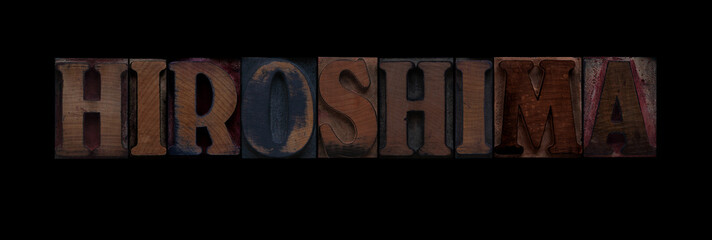 the word Hiroshima in old letterpress wood type