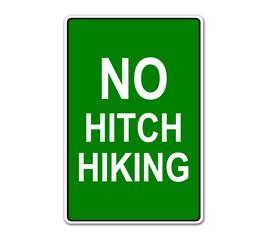 "Etiqueta con texto ""NO HITCH HIKING"""