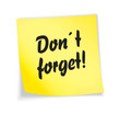 "Yellow sticky note ""don«t forget"""