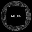 MEDIA. Word collage on black background.