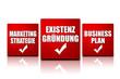 Existenzgründung Businessplan Marketing Strategie