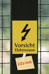 Vorsicht Elektrozaun - 220 Volt