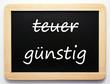 teuer / günstig - Konzept Schild