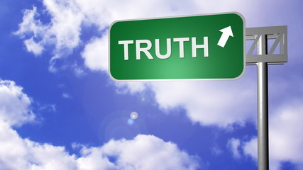 Signpost on the road showing truth Way