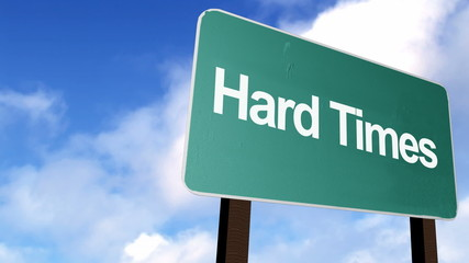 3d Hard times road sign