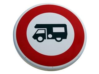 Panneau d'accès interdit aux camping-cars