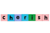 cherish in toy play block letters with clipping path on white poster