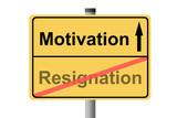 Motivation statt Resignation poster