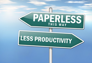 "Signpost ""Paperless vs. Less Productivity"""