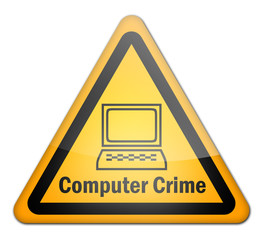 "Warning Sign ""Computer Crime"""