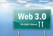 "Highway Signpost ""Web 3.0 - Straight Ahead"""