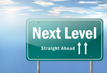 "Highway Signpost ""Next Level - Straight Ahead"""
