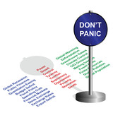Don't panic sign standing on the troubles facing the world poster