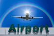飛行機と虹と空港