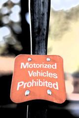 Motorized Vehicles Prohibited - Sign