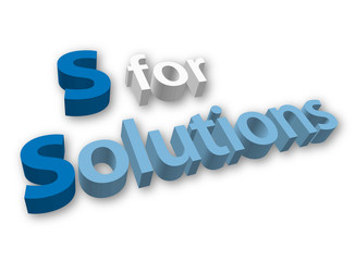 """S for SOLUTIONS"" (ideas tips projects problem solving 3D image)"