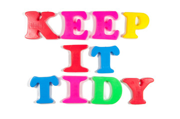 keep it tidy written in fridge magnets