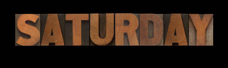 the word Saturday in old letterpress wood type