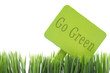 Go Green Sign in Fresh Grass