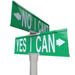 Yes I Can - Two-Way Street Sign