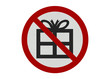 Photo realistic 'no presents' sign, isolated on white