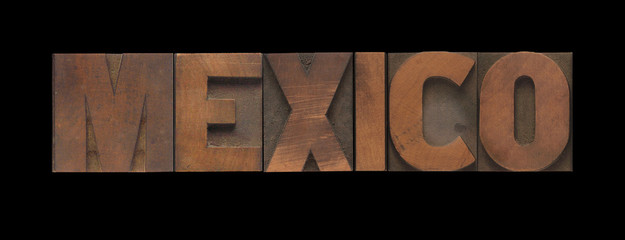 Mexico in old letterpress wood type