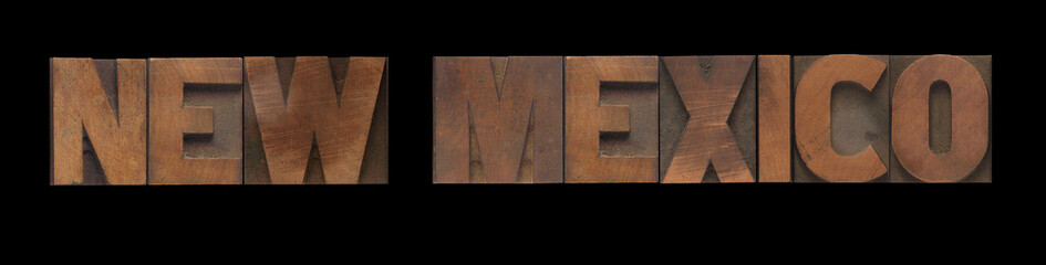 the words New Mexico in old letterpress wood type