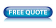 """""""FREE QUOTE"""" Button (quotation price online sales special offer)"""