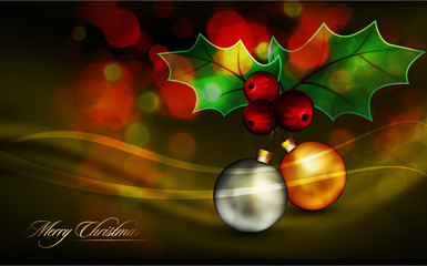 Christmas Greeting with Shiny Globes and Mistletoes