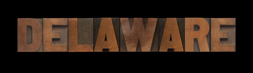 the word Delaware in old letterpress wood type