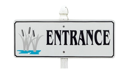 Entrance Sign Isolated