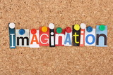 The word Imagination in magazine letters on a notice board poster