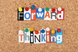 Forward Thinking in magazine letters on a cork notice board poster
