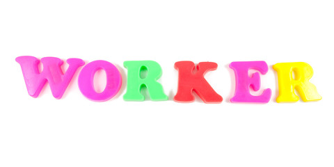 worker written in fridge magnets on white background