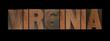 the word Virginia in old letterpress wood type