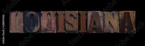 the word Louisiana in old letterpress wood type