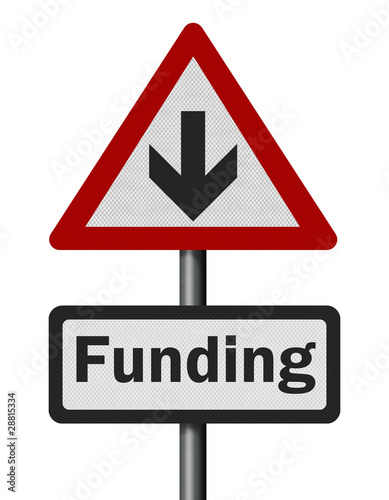 Photo realistic 'funding cuts' sign, isolated on white