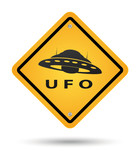 Sign in yellow beware with ufos poster