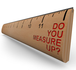 Ruler - Do You Measure Up?