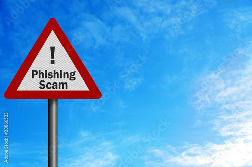 Photo realistic 'phishing scam' sign