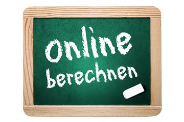 Online berechnen