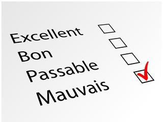 """Enquête d'Opinion : """"MAUVAIS"""" (qualité avis client satisfaction)"""