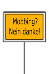 Mobbing, Nein Danke