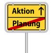 Erst planen, dann handeln