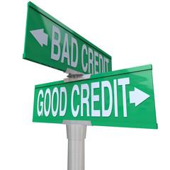 Good vs Bad Credit - Two-Way Street Sign