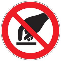 Zeichen Berühren verboten