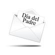 Icono sobre blanco con carta con texto Dia del  Padre
